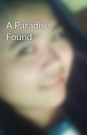 A Paradise Found by joanna24