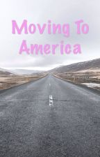 Moving to America by AlexMaguirePrice