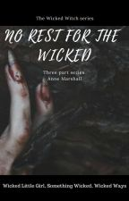 No Rest For the Wicked by annemarshallofficial