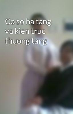 Co so ha tang va kien truc thuong tang