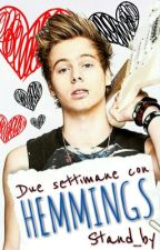 Due settimane con Hemmings  by Stand_by