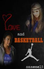 Love&Basketball by EstellaEFields
