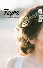 Feyra by AvaSummers