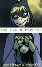 The new superhero (south park x reader) by southparklover972
