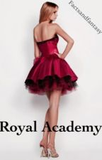 Royal Academy by Factsandfantasy