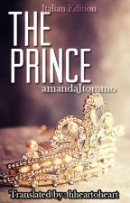 The Prince (Traduzione Italiana) by hheartoheart