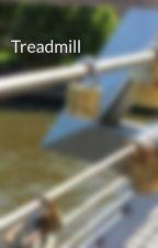 Treadmill by Empyrean