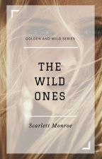 The Wild Ones by MaddsCousins