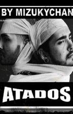 Atados (Tokio Hotel, Twc) by MizukyTWC