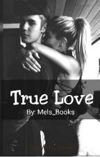 True Love? by Justins1Princess