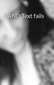 BAND Text fails by BandCra