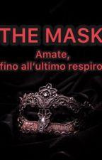 The Mask [H.S.] (Revisione) by lavogliadivolare