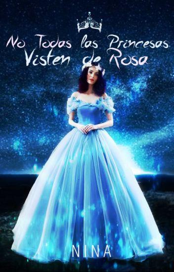 No todas las Princesas visten de Rosa