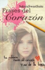 Frases del Corazón by SakuraSweetSuite