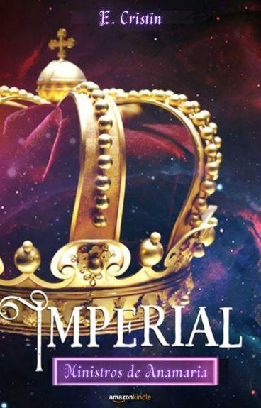 Imperial - Ministros de Anamaria [COMPLETO]