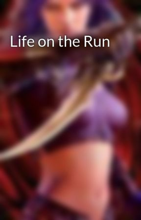 Life on the Run by PaulaPhillips