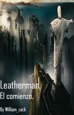 Leatherman. El comienzo. by William_Sandle