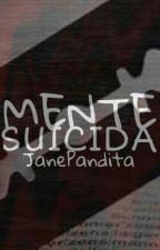 Mente Suicida by JanePandita
