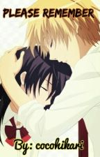 Please Remember [Kaichou wa maid sama FanFic] by cocoshinju