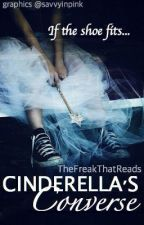 Cinderella's Converse by TheFreakThatReads