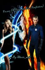 Frozen (Fantastic Four ff) Johnny Storm love story (#Wattys2016) by alexis_wolf