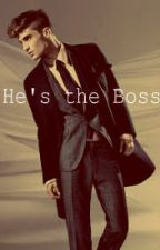 He's the Boss by mikaylaparton