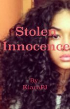 Stolen Innocence by KiaraPJ
