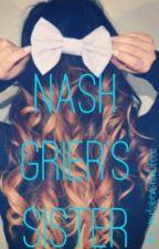 Nash Grier's Sister by youtubersforlifeee
