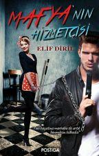 MAFYANIN HİZMETÇİSİ (RAFLARDA) by elifnur_su