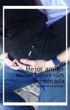 Mejor Amigo || m.c. [terminada] by blendiamandis