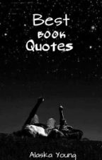 Best book quotes by AlaskaYoungFox