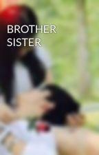 BROTHER SISTER by aliyasanina