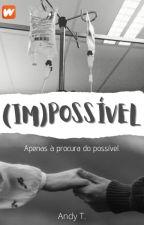 (Im)Possível //H.S [Acabada] by flowerssloverss