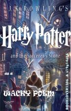 Wacky Harry Potter(and the sorcerer's stone) Poem  by booklover1506