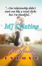 Accidentally Inlove by MJ_Cristine