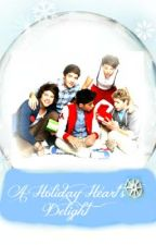 A Holiday Heart's Delight ( A One Direction Christmas FanFic ) by StylesIsMyStyle14
