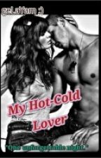 MY HOT-COLD LOVER by GelaYam17