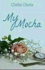 My Mocha by ChishaCheria