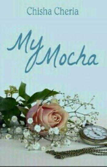 My Mocha