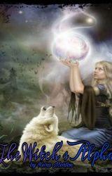 The Witch's Alpha by KeraMorton