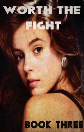 Worth the Fight (BTVS fanfic, Book Three)