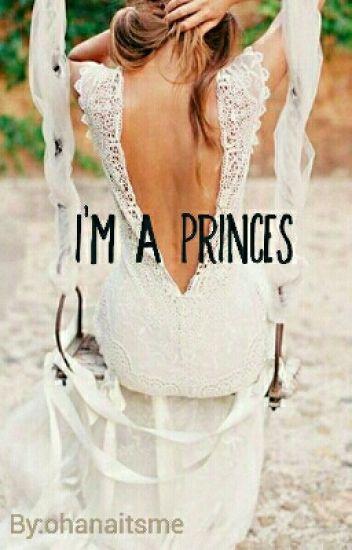 I'm a princes (Voltooid)