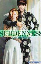 Suddenness by ovrdosed