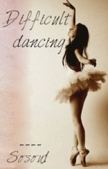 Difficult dancing (Z.M) Tome 1