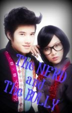 THE NERD AND THE BULLY  (Oneshot Story) by MaiLabss