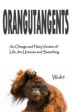 Orangutangents by TheOrangutan