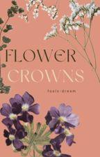 flower crowns // l.s. by demisbum