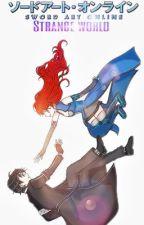 Sword Art Online: Strange World. | Kirito y tú (Kihara). EN EDICION.  by zaira_cordova