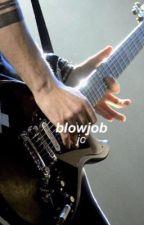 Blowjob | M.C.  by maluminspired