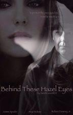 Behind These Hazel Eyes [The Blacklist AU] by SarahLovesRDJ